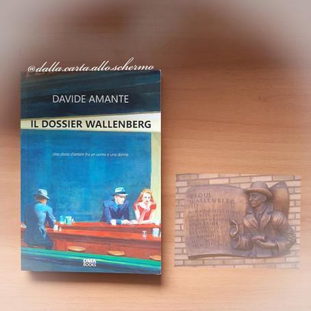 RECENSIONE: Il dossier Wallenberg (Davide Amante)