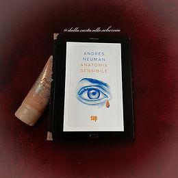 RECENSIONE: Anatomia sensibile (Andrés Neuman)