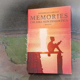 RECENSIONE: Chi ama non dimentica. Memories (Antonella Carullo)
