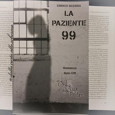 RECENSIONE : La paziente 99 (Enrico Scebba)