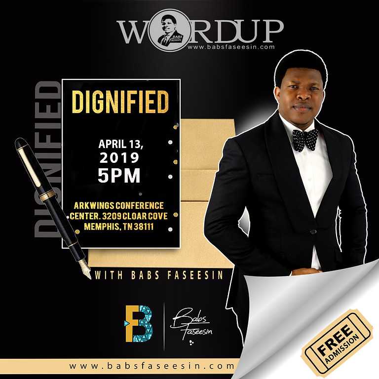 DIGNIFIED - with Babs Faseesin