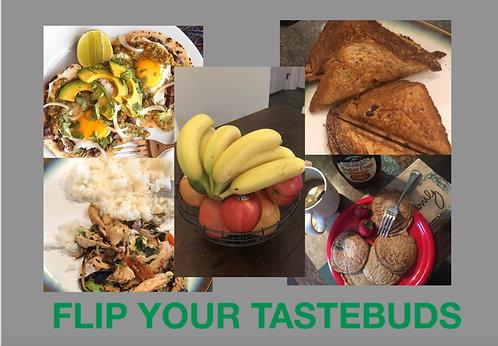 Flip Your Tastebuds
