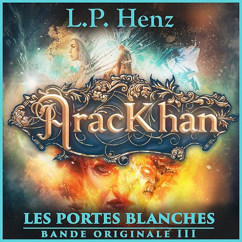AracKhan Bande Originale 3 - Les Portes Blanches