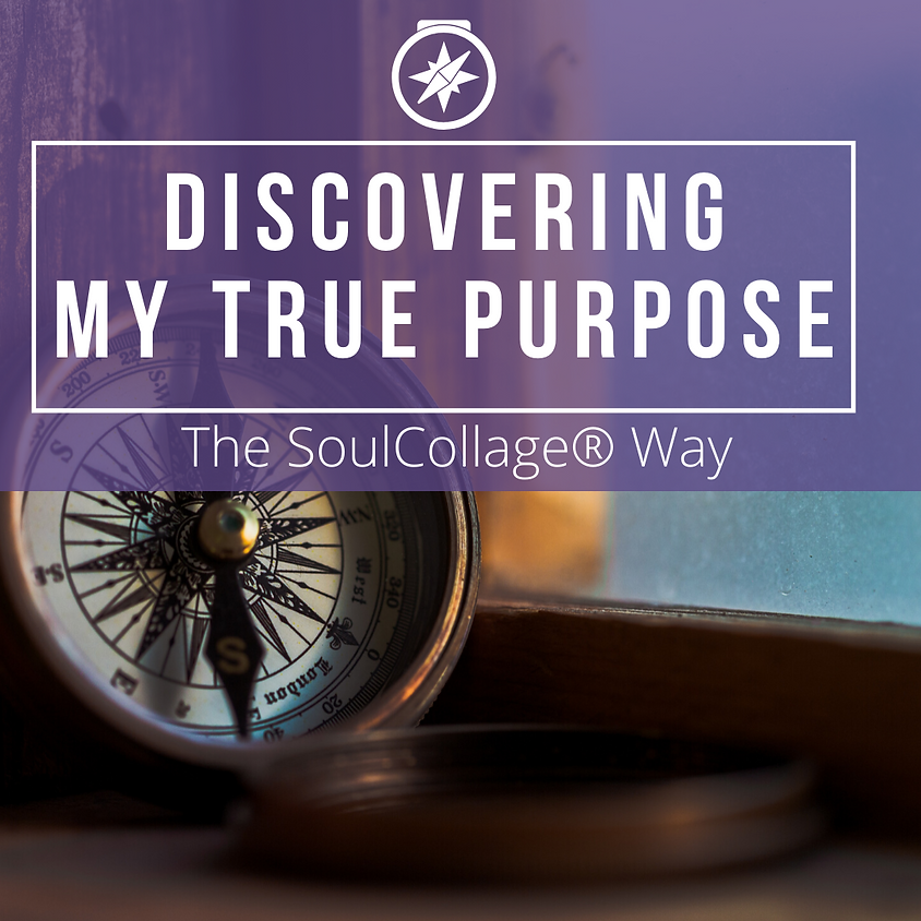 Discovering My True Purpose the SoulCollage® Way