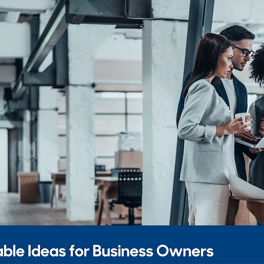 Actionable Ideas for Business Owners