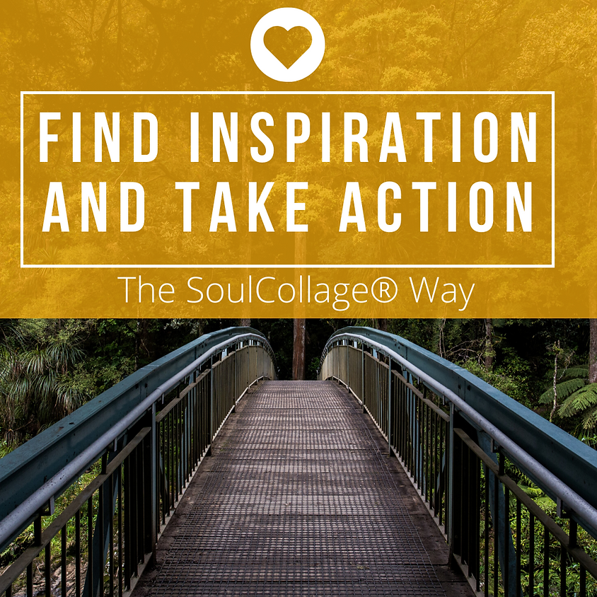 Find Inspiration and Take Action the SoulCollage® Way