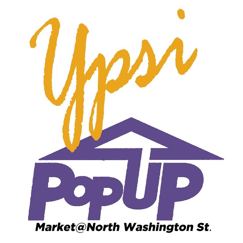 Ypsi Pop Up Market @ North Washington Street