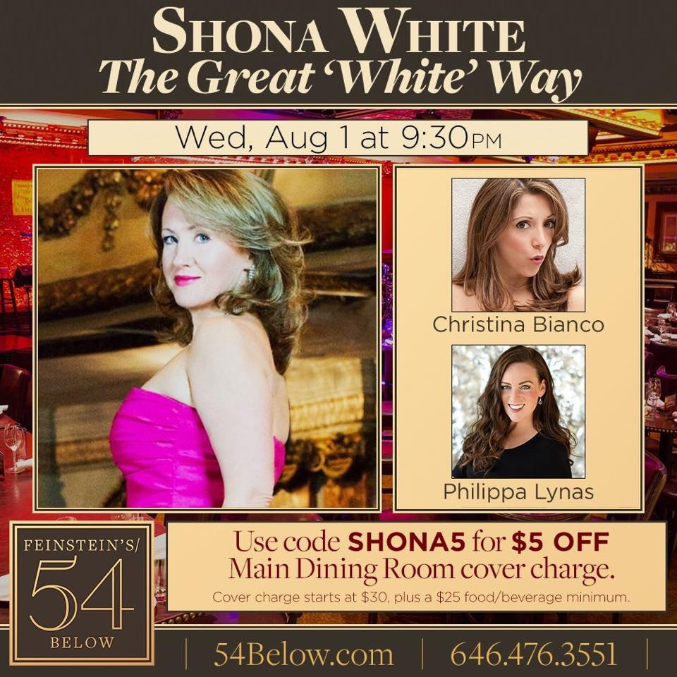 "Shona White's ""The Great White Way"" at 54 Below in New York City (Music direction by Y"