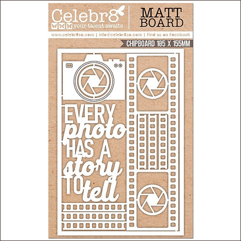 Title Chipboard Celebr8  Every Photo has a story to tell