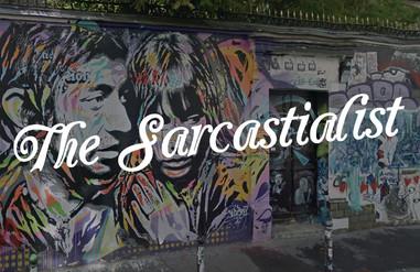 The Sarcastialist