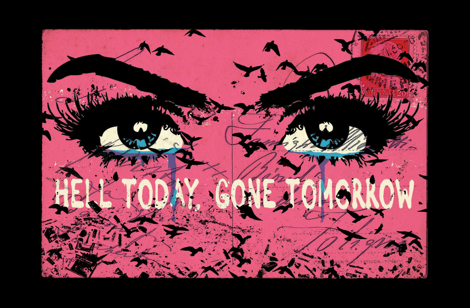 hell today gone tomorrow