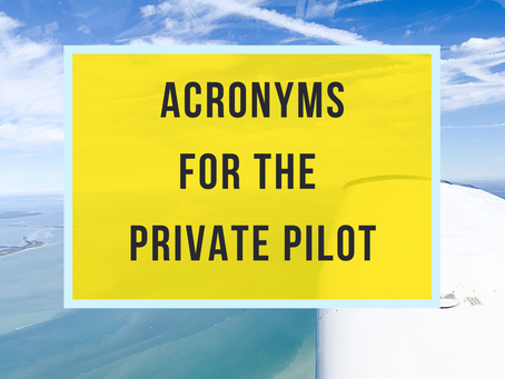 8 Private Pilot Acronyms You Must Know
