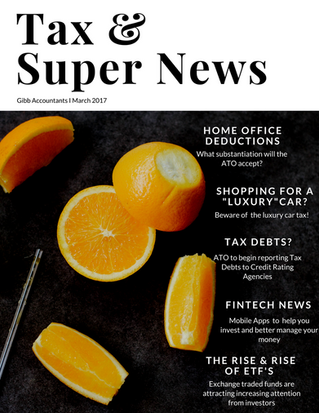 The Tax & Super Monthly March 2017