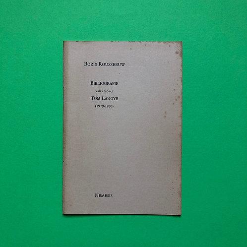 De allereerste bibliografie van Tom Lanoye