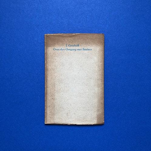 J. Greshoff over analfabeten en bibliofilie