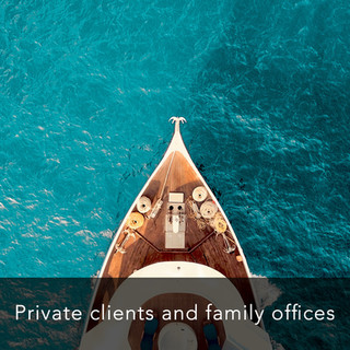 Private clients and family offices