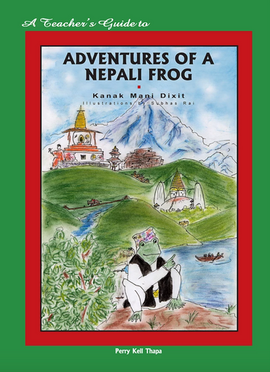 A Teacher's Guide to Adventures of a Nepali Frog
