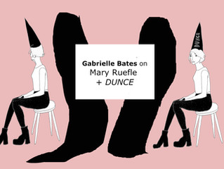 Visual Essay on Mary Ruefle + Dunce
