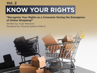 KYR #2: Recognize Your Rights as a Consumer During the Emergence of Online Shopping!
