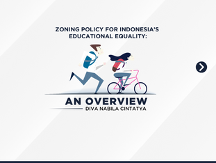 Zoning Policy for Indonesia's Educational Equality : An Overview