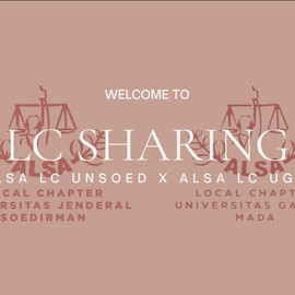 LOCAL CHAPTER SHARING ALSA LC UGM X ALSA LC UNSOED 2021