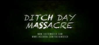 DITCH DAY MASSACRE