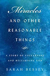 Miracles and other Reasonable Things - Sarah Bessey.jpg