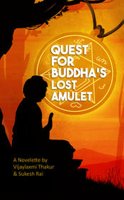 Quest For Buddha's Lost Amulet - E-Book