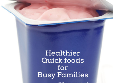 Healthier Quick Foods for Busy Families