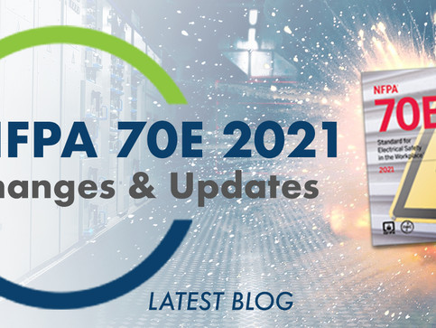 NFPA 70E 2021 Changes & Updates