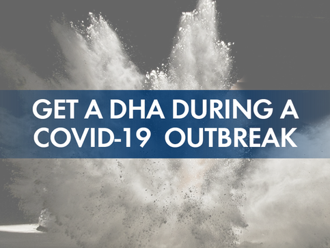 Get a DHA During COVID-19