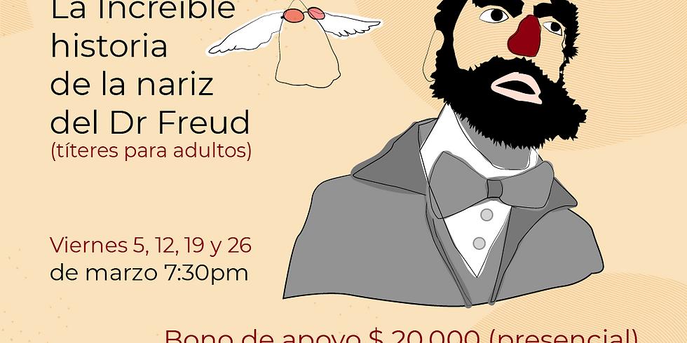 Presencial: La increíble historia de la nariz del Dr. Freud (1)