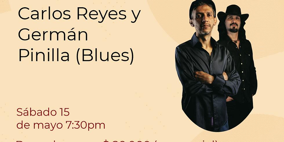 Presencial: Carlos Reyes y Germán  Pinillaen vivo en el Festival de Blues & Jazz Libélula Dorada 2021|