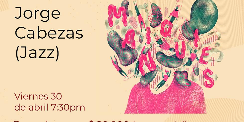 Presencial:  Jorge Cabezas Septeto  vivo en el Festival de Blues & Jazz Libélula Dorada 2021|