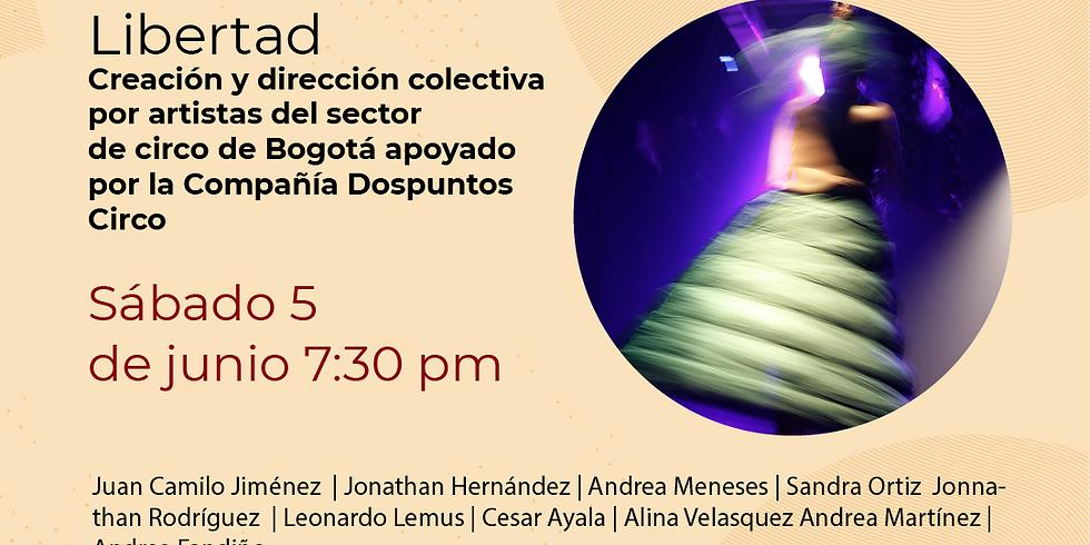 Presencial:  Creación y dirección colectiva por artistas del sector de circo de Bogotá apoyado por la Compañía Dospuntos