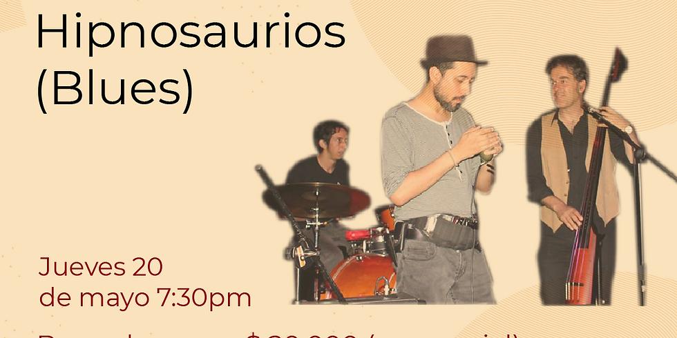 Presencial: Hipnosaurios en vivo en el Festival de Blues & Jazz Libélula Dorada 2021|