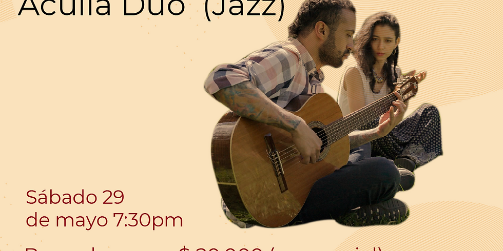 Presencial: Acullá Dúoen vivo en el Festival de Blues & Jazz Libélula Dorada 2021|
