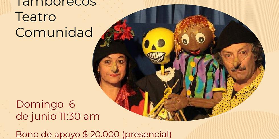 Presencial: Tamborecos -Teatro Comunidad