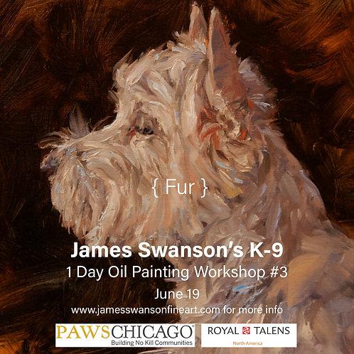Fur K-9 Oil Painting Workshop #3