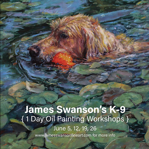 K-9  One Day Oil Painting Workshops