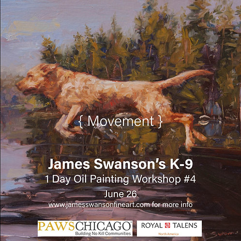 Movement K-9 Oil Painting Workshop #4