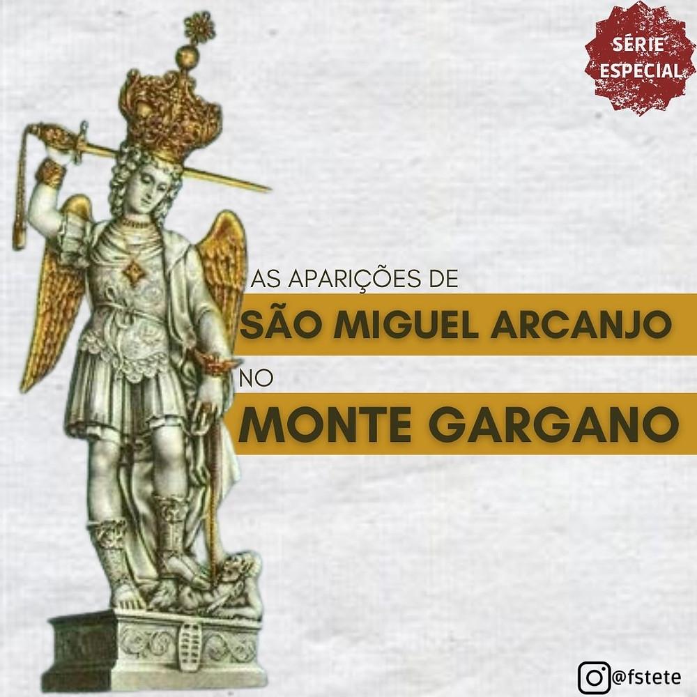 As Aparições De São Miguel Arcanjo No Monte Gargano
