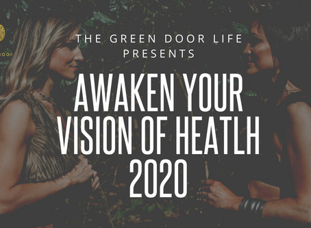 Awaken Your Vision of Health in 2020