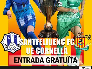 El Santfeliuenc inicia la temporada oficial contra el Cornellà i fa una crida per omplir Les Grases