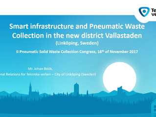 """Smart Infrastructure and Pneumatic Waste Collection in the new district Vallastaden (Linköping, Swe"