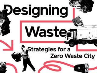 Designing Waste: Strategies for a Zero Waste City