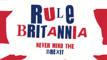 Rule Britannia: never mind the Brexit
