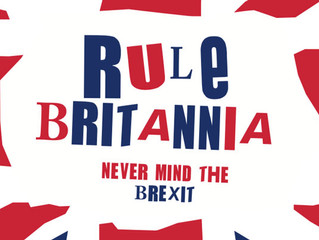 Rule Britannia: never mind the Brexit