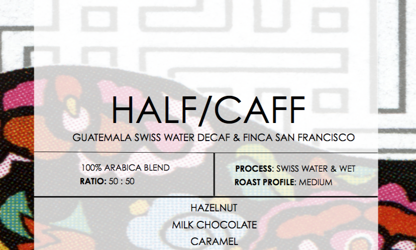 Half / Caff - Crafted Blend