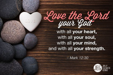 Love God with all your Heart-